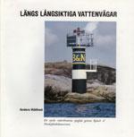 LÄNGS LÅNGSIKTIGA VATTENVÄGAR